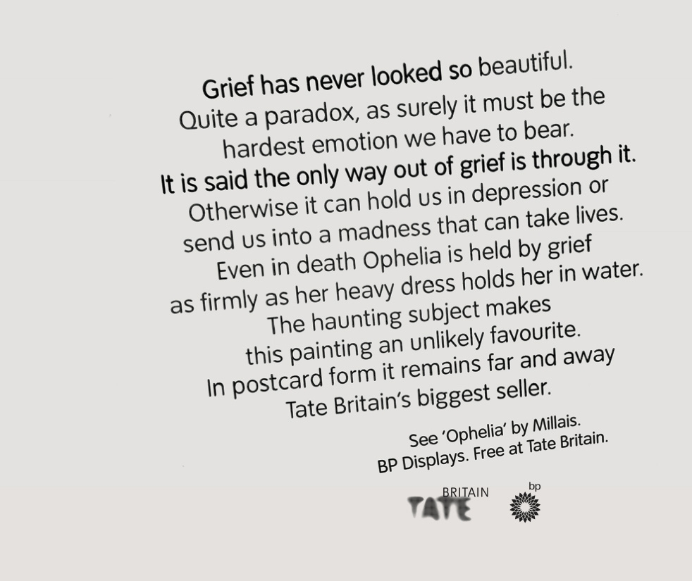 Textual ads for Tate Britain - see Millais' Ophelia as you've never experienced it before